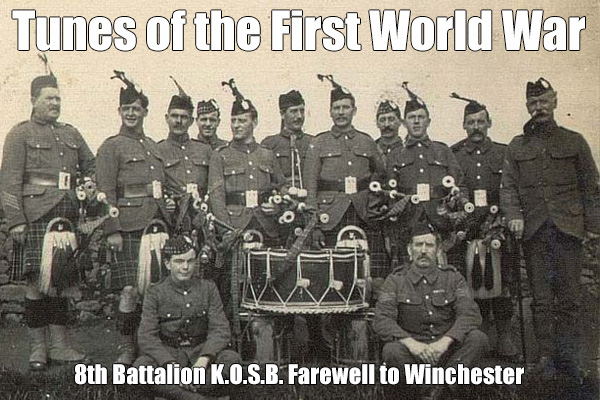 8th Battalion KOSB Farewell to Winchester