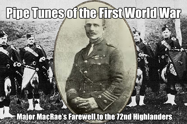 Major MacRaes Farewell to the 72nd Highlanders